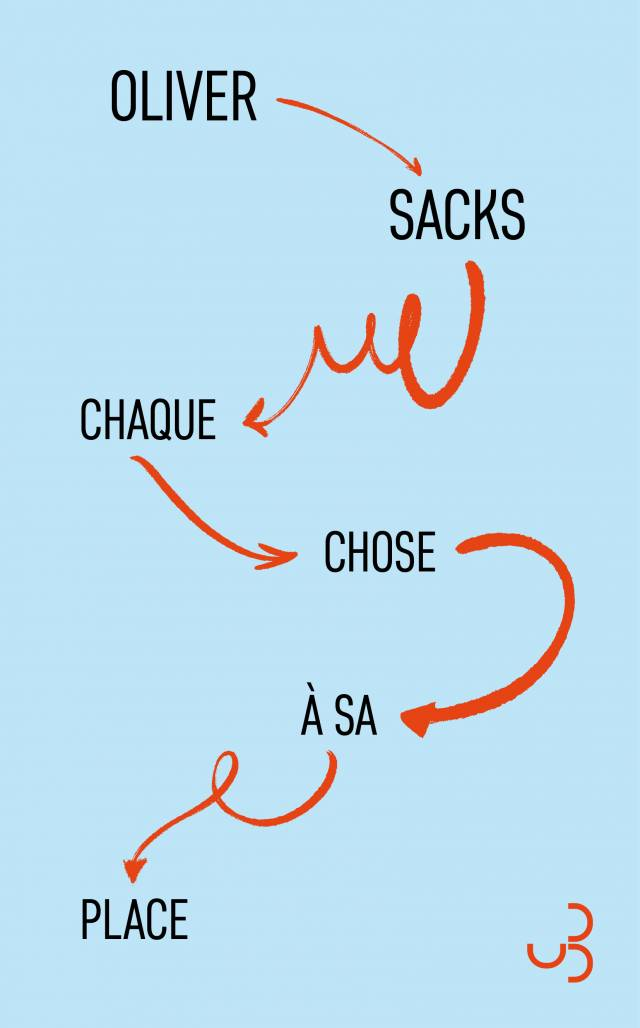 Sacks - Chaque chose à sa place