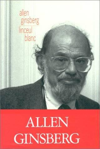 Allen Ginsberg - Linceul blanc
