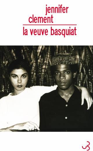 Jennifer Clement - La veuve Basquiat