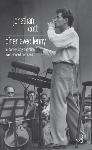 Jonathan Cott - Dîner avec Lenny