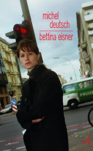 Michel Deutsch - Bettina Eisner