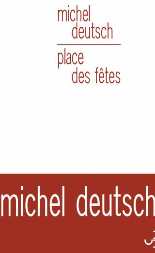 Michel Deutsch - Place des fêtes