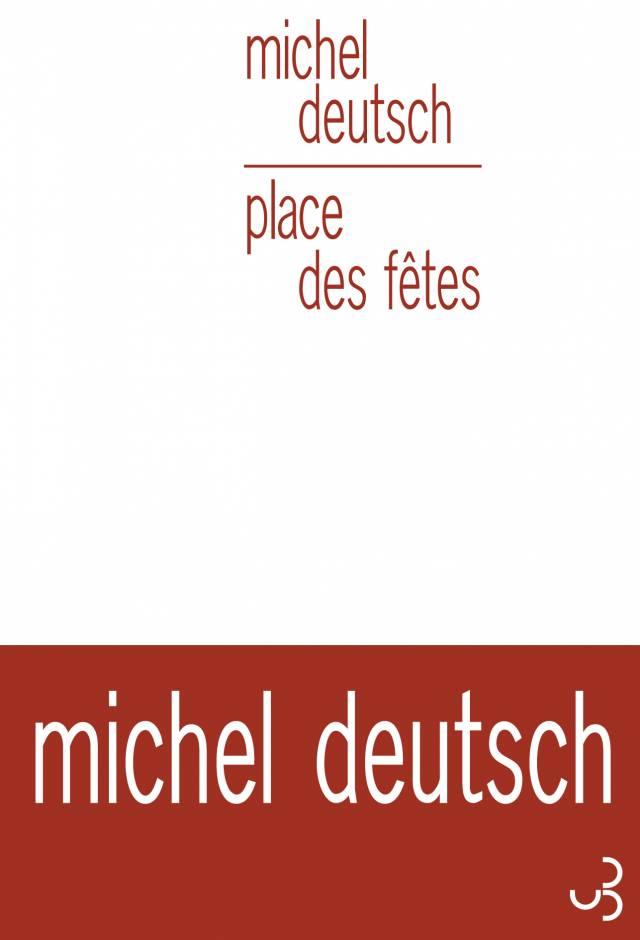 Michel Deutsch - Place des fêtes