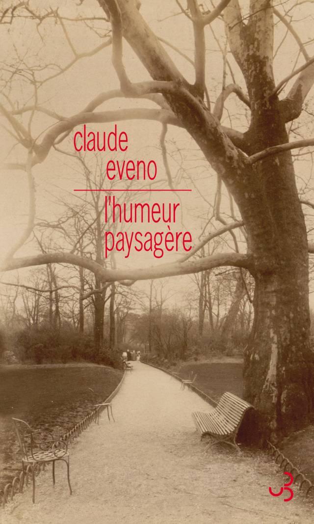 Claude Eveno - L'Humeur paysagère
