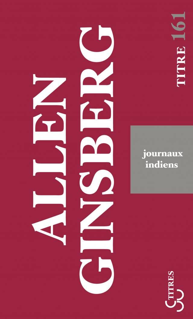 Allen Ginsberg - Journaux indiens