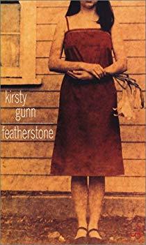 Kirsty Gunn - Featherstone