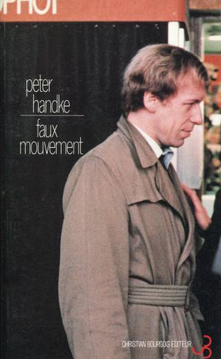 Peter Handke - Faux mouvement