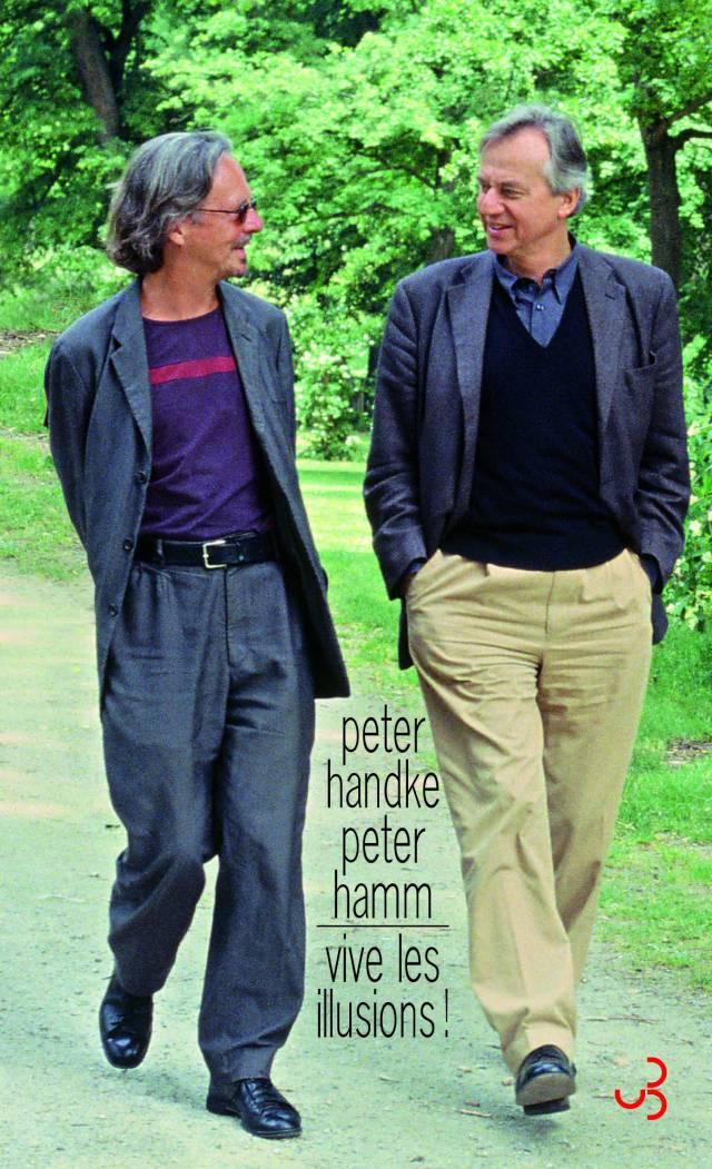 Handke et Hamm - Vive les illusions