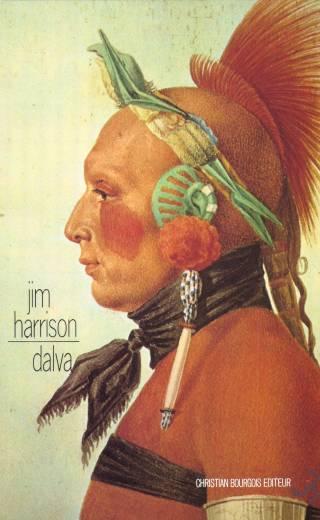 Jim Harrison - Dalva