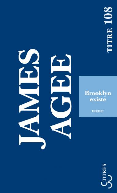 James Agee - Brooklyn existe
