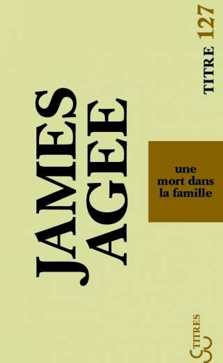 James Agee - Un mort dans la famille