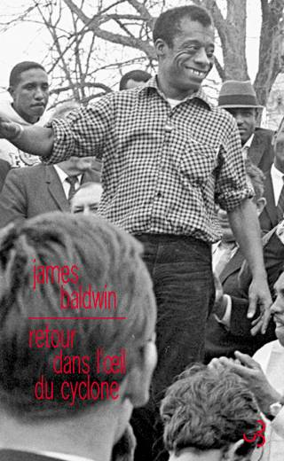 James Baldwin - Retour dans l'oeil du cyclone