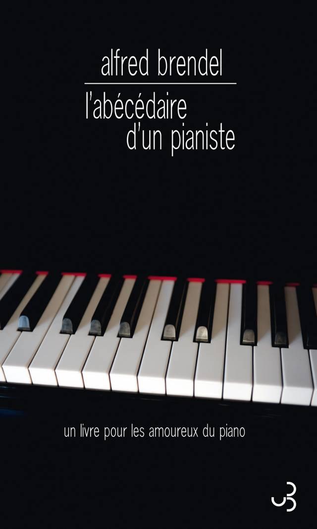 Alfred Brendel - L'Abécédaire d'un pianiste