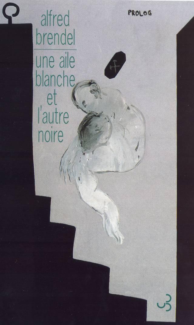 Alfred Brendel - Une aile blanche et l'autre noire