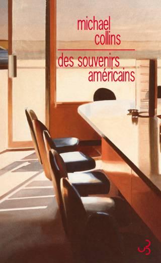 Michael Collins - Des souvenirs américains