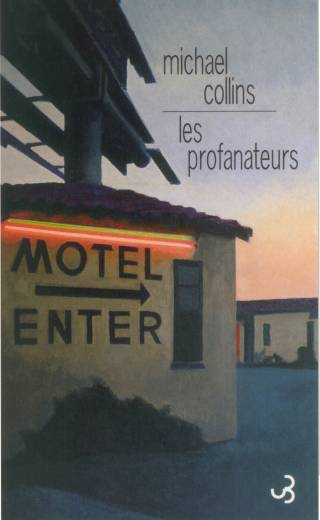 Michael Collins - Les Profanateurs