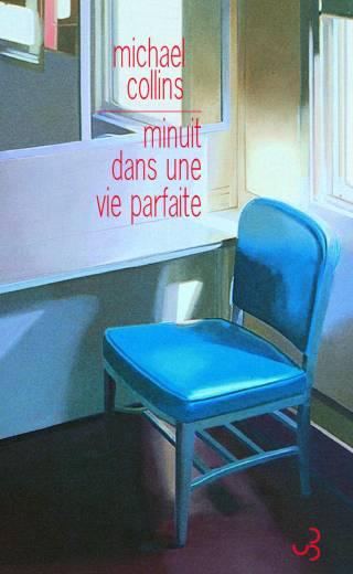 Michael Collins - Minuit dans une vie parfaite