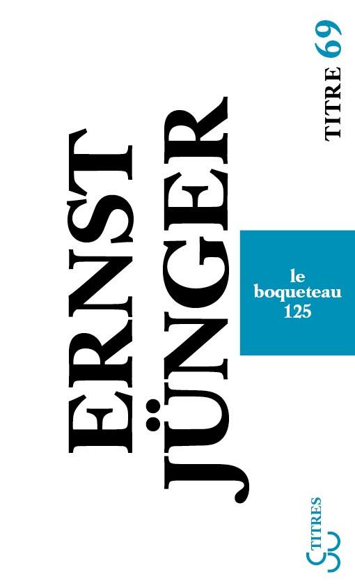 Ernst Jünger - Le Boqueteau 125