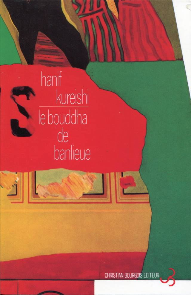 Hanif Kureishi - Le Bouddha de Banlieue