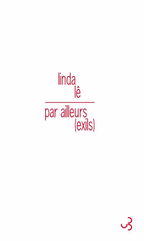 Linda Lê - Par ailleurs (exils)