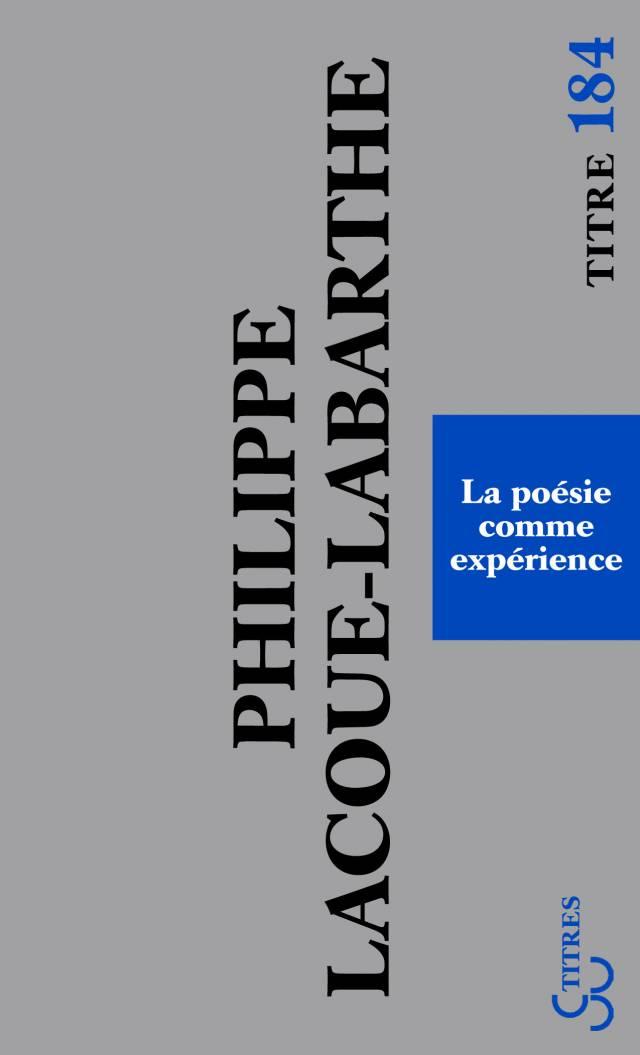 Lacoue-Labarthe - La poésie comme expérience (Titres)