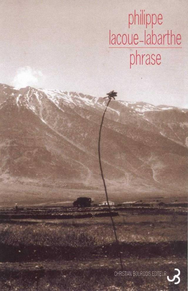 Philippe Lacoue-Labarthe - Phrase
