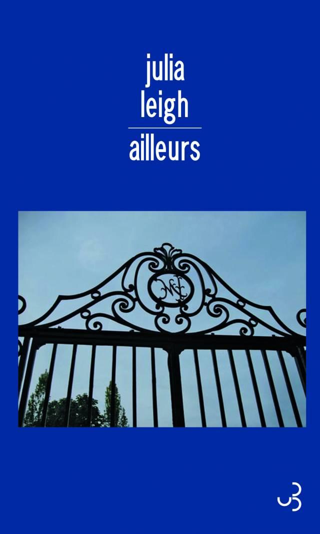 Julia Leigh - Ailleurs