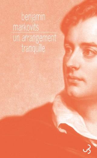 Benjamin Markovits - Un arrangement tranquille