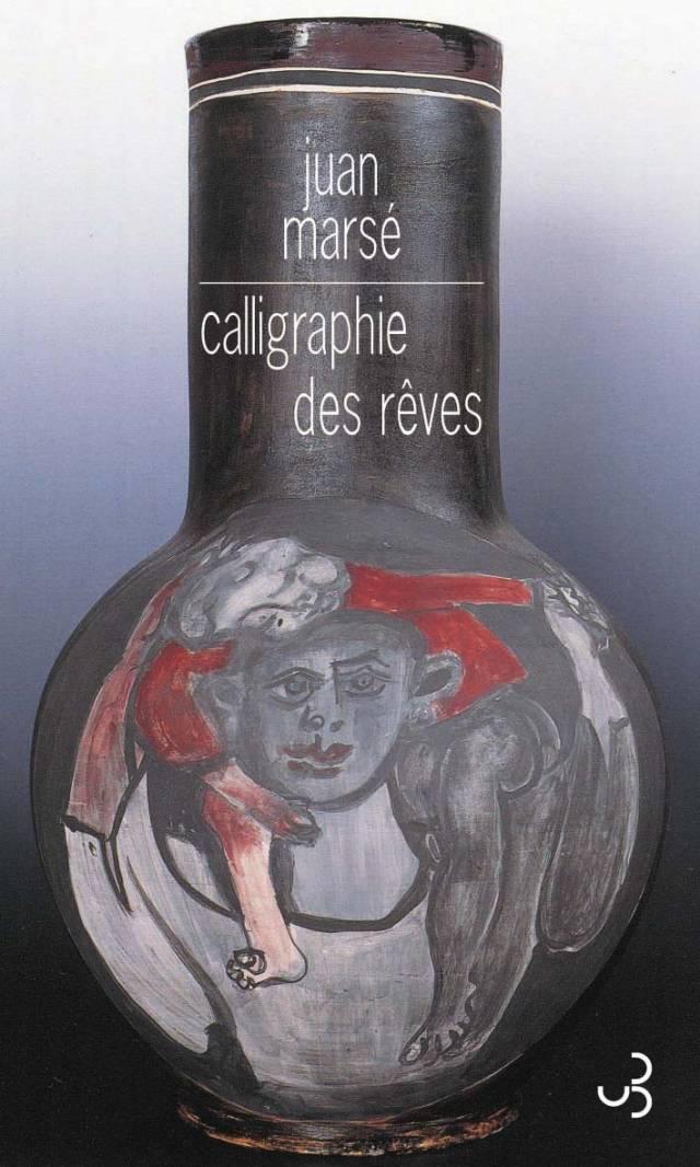 Juan Marsé - Calligraphie des rêves