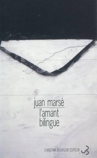 Juan Marsé - L'Amant bilingue