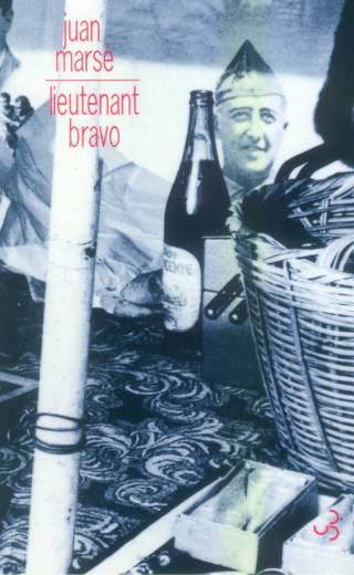 Juan Marsé - Lieutenant Bravo
