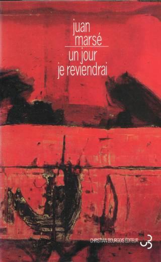 Juan Marsé - Un jour je reviendrai
