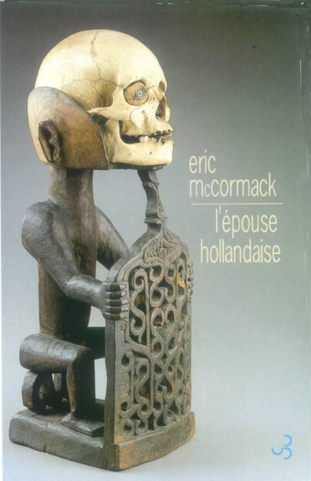 Eric McCormack - L'épouse hollandaise