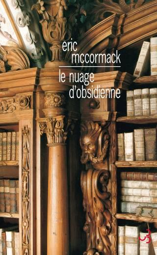 Eric McCormack - Le Nuage d'obsidienne