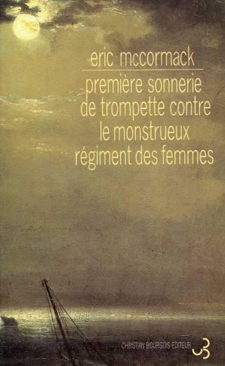 Eric McCormack - Première sonnerie de trompette contre le monstrueux régiment des femmes