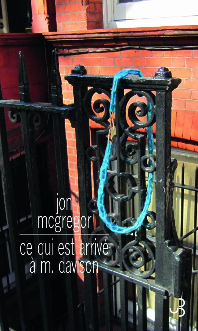 Jon McGregor - Ce qui est arrivé à M. Davison