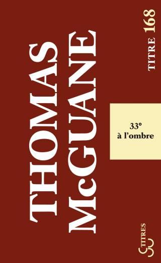 McGuane - 33° à l'ombre (Titres)