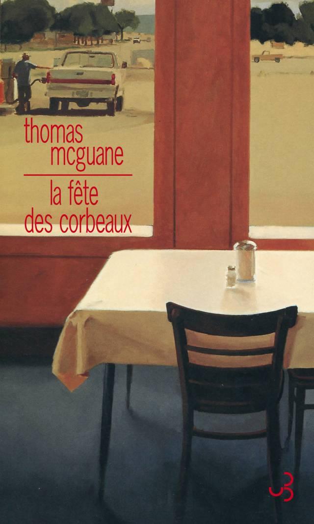 Thomas McGuane - La Fête des corbeaux