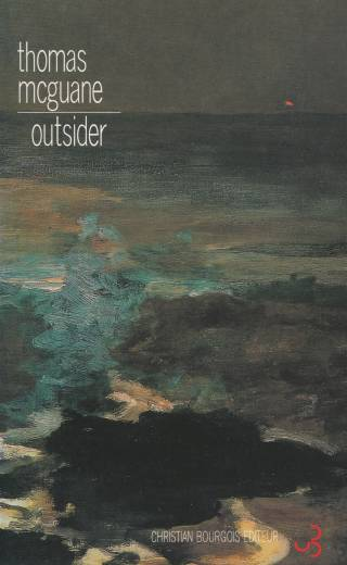 Thomas McGuane - Outsider