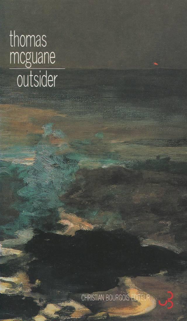 Thomas McGuane - Outsider