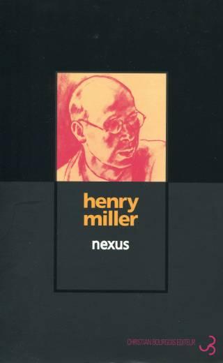 Henry Miller - Nexus