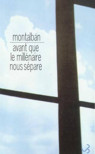 Montalban - Avant que le millénaire nous sépare