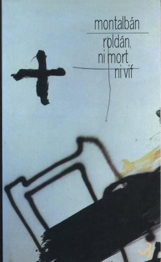 Montalban - Roldán ni mort ni vif