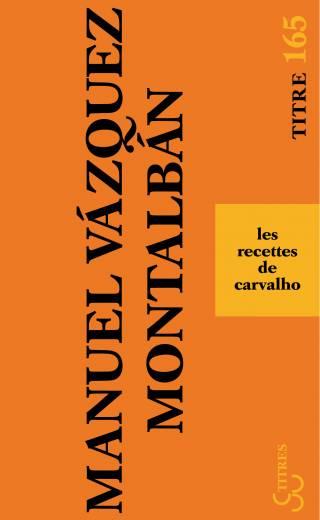 Montalban - Les recettes de Carvalho