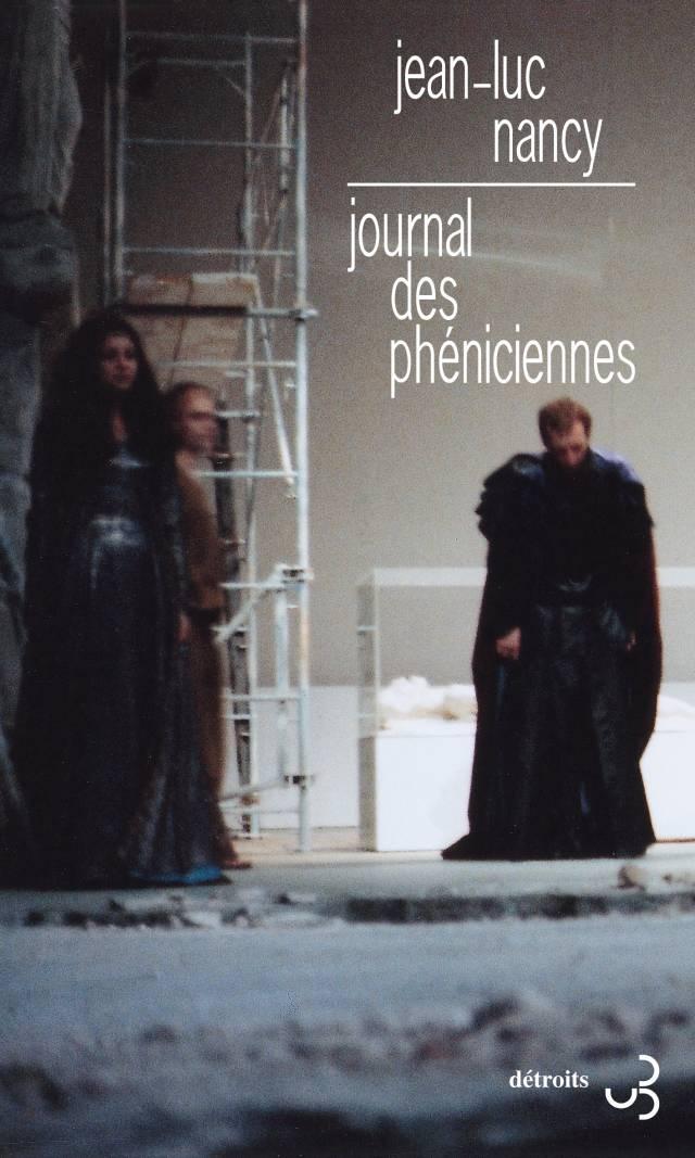 Jean-Luc Nancy - Journal des phéniciennes