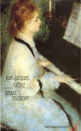 Nattiez - Proust musicien