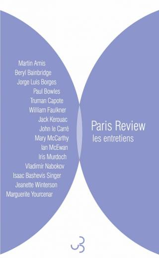 Paris Review - Les Entretiens 2