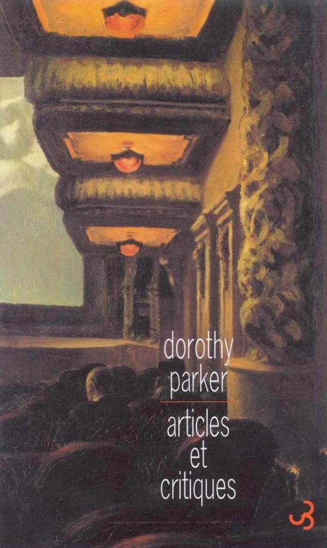 Dorothy Parker - Articles et critiques