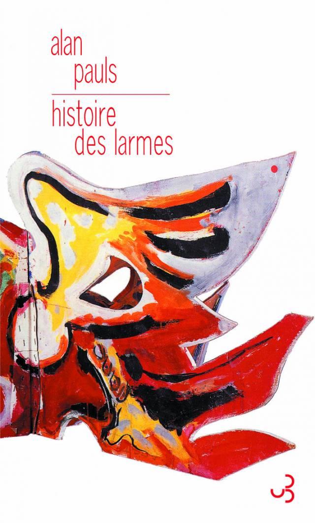 Alan Pauls - Histoire des larmes
