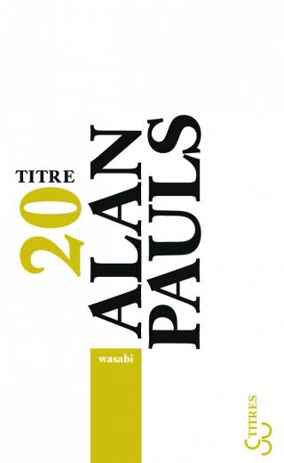 Alan Pauls - Wasabi